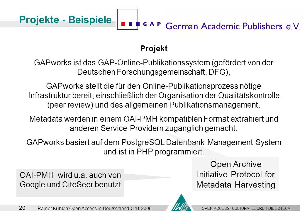 Projekte - Beispiele Projekt. GAPworks ist das GAP-Online-Publikationssystem (gefördert von der Deutschen Forschungsgemeinschaft, DFG),