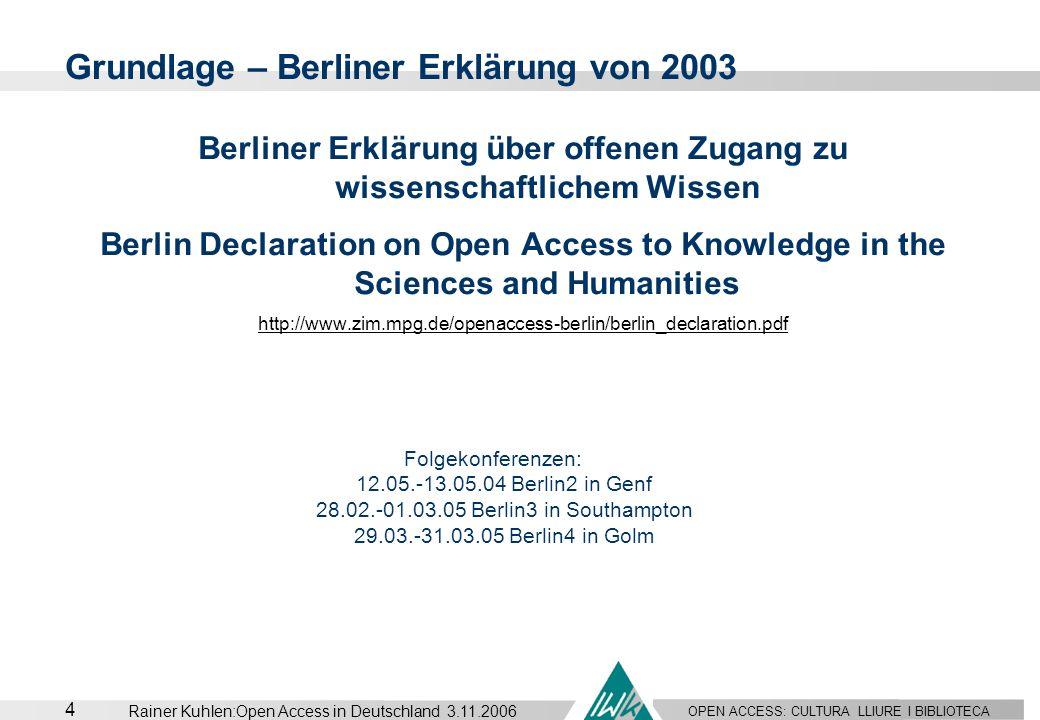 Grundlage – Berliner Erklärung von 2003
