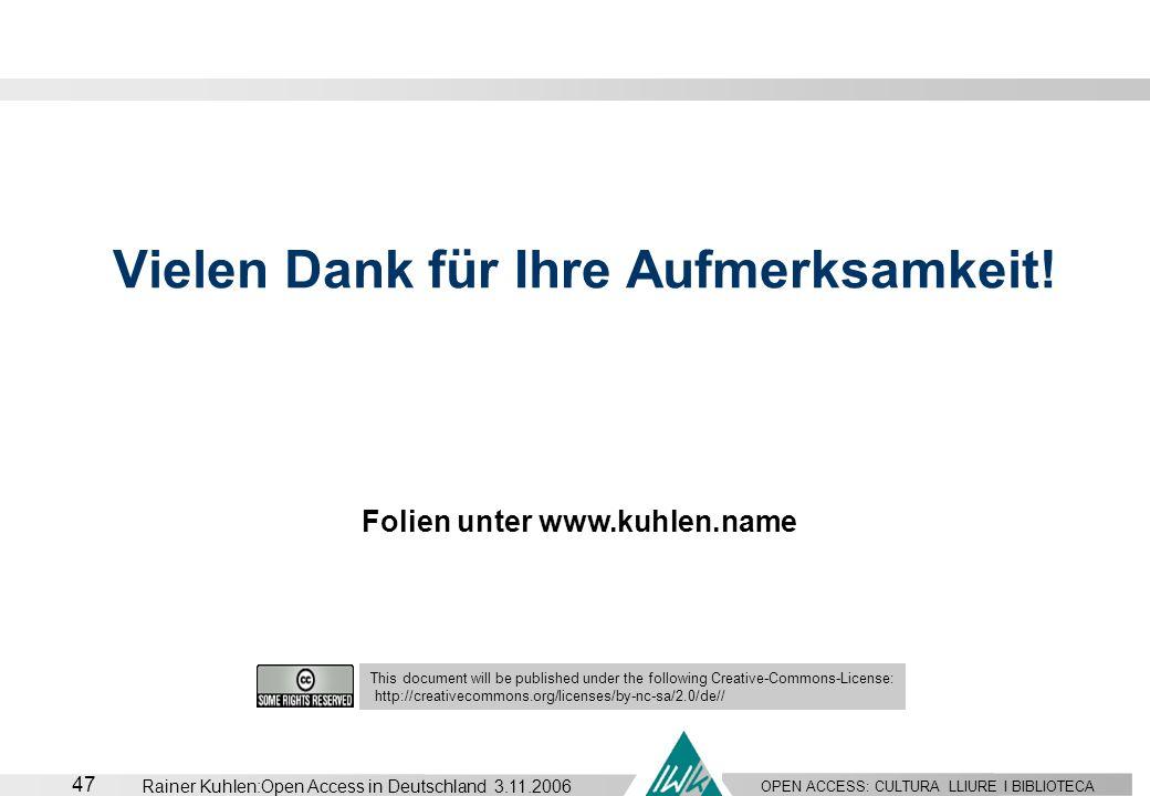Vielen Dank für Ihre Aufmerksamkeit! Folien unter www.kuhlen.name