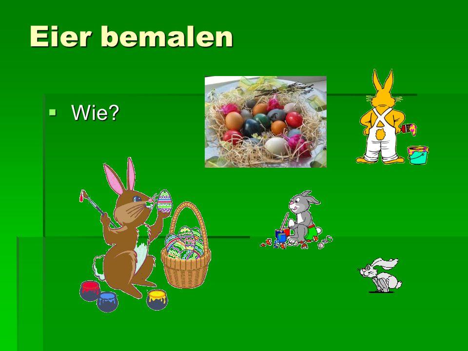 Eier bemalen Wie