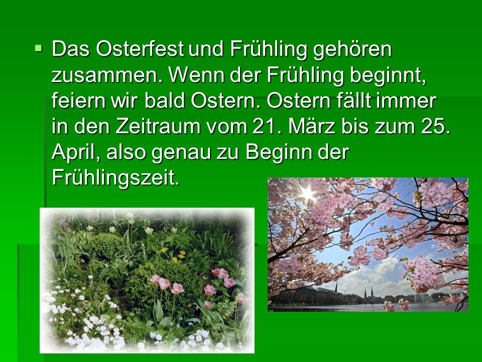 Das Osterfest und Frühling gehören zusammen