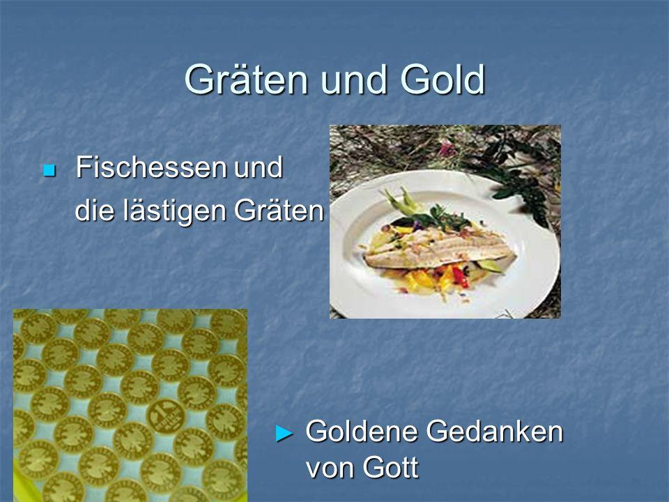 Gräten und Gold Fischessen und die lästigen Gräten