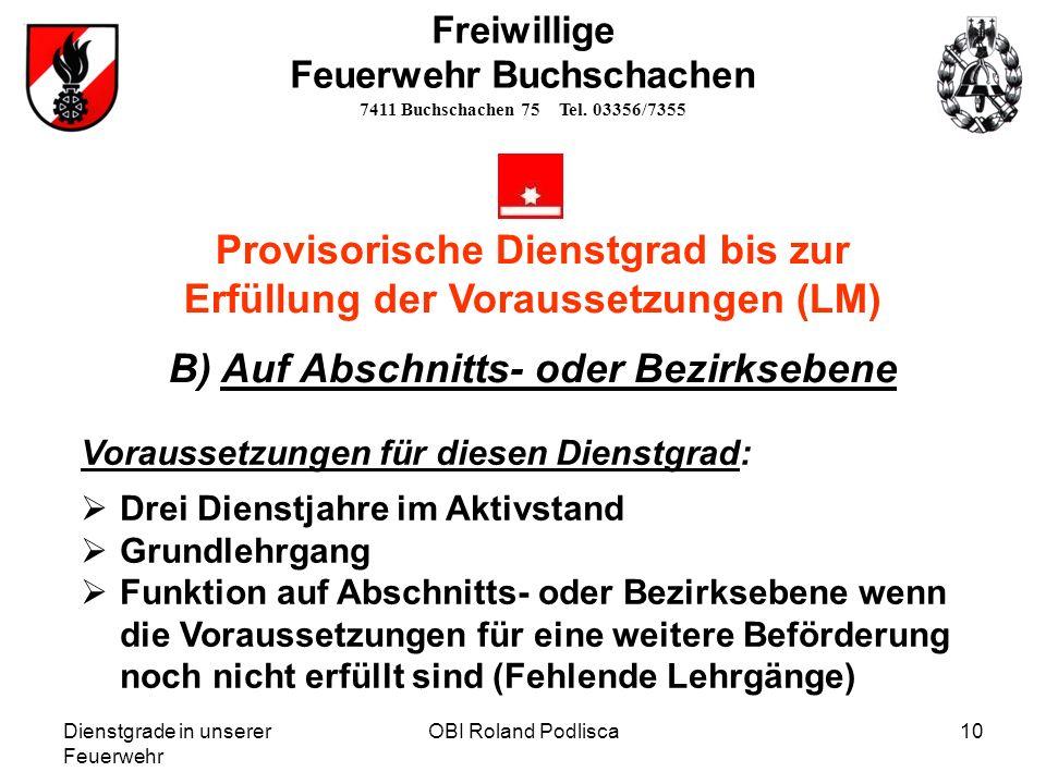 Provisorische Dienstgrad bis zur Erfüllung der Voraussetzungen (LM)