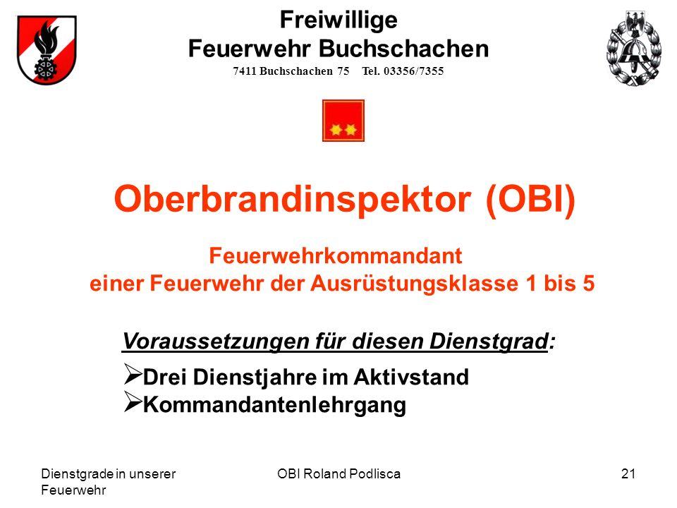 Oberbrandinspektor (OBI) einer Feuerwehr der Ausrüstungsklasse 1 bis 5