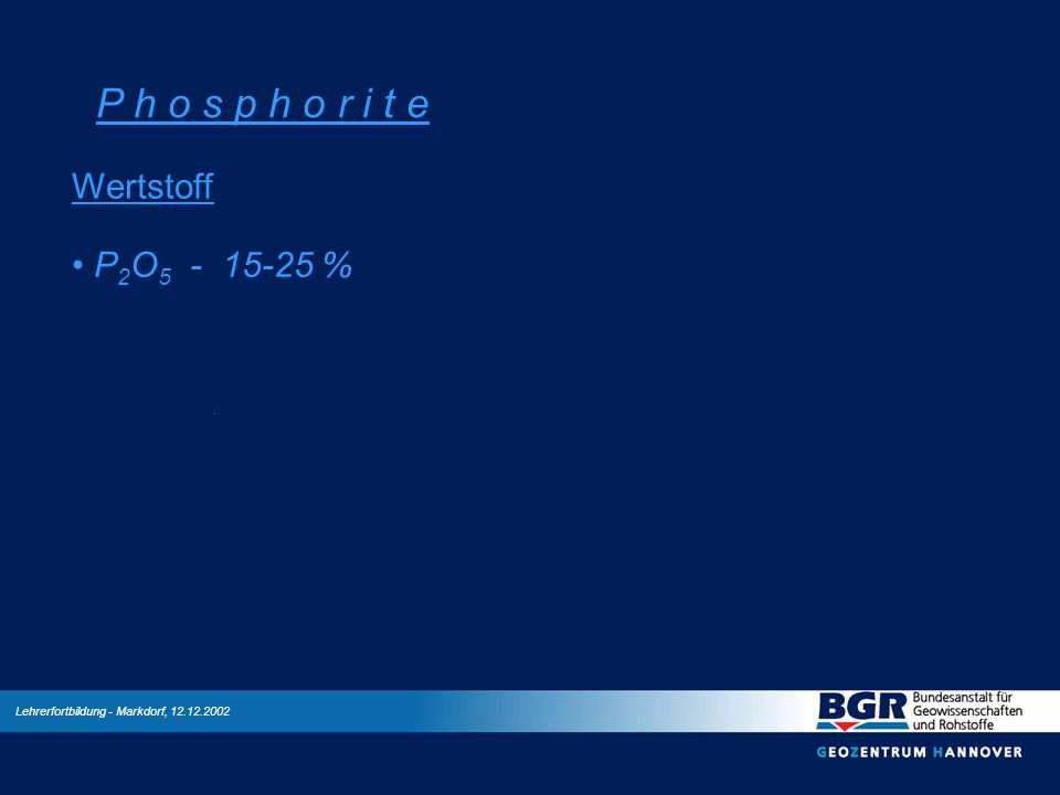 P h o s p h o r i t e Wertstoff P2O5 - 15-25 %