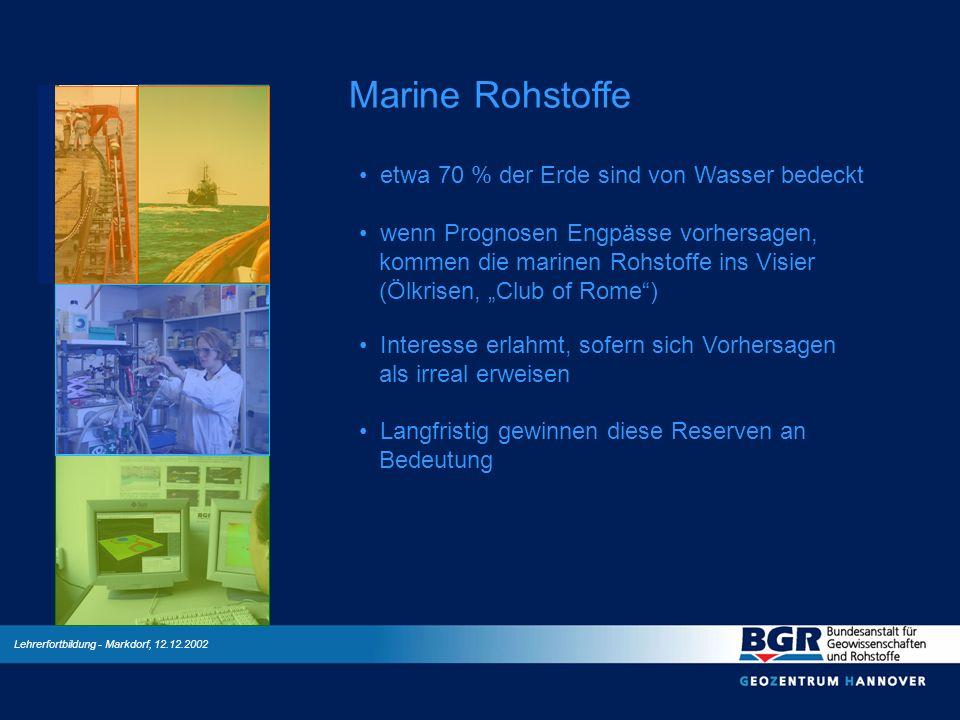 Marine Rohstoffe etwa 70 % der Erde sind von Wasser bedeckt