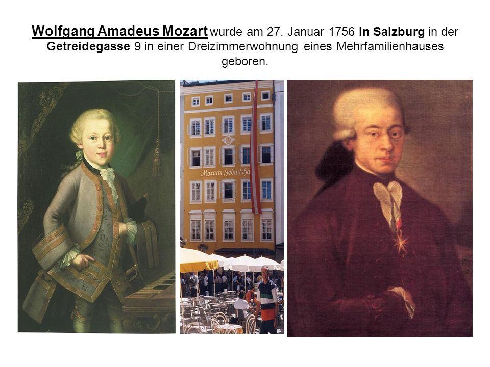 Wolfgang Amadeus Mozart wurde am 27