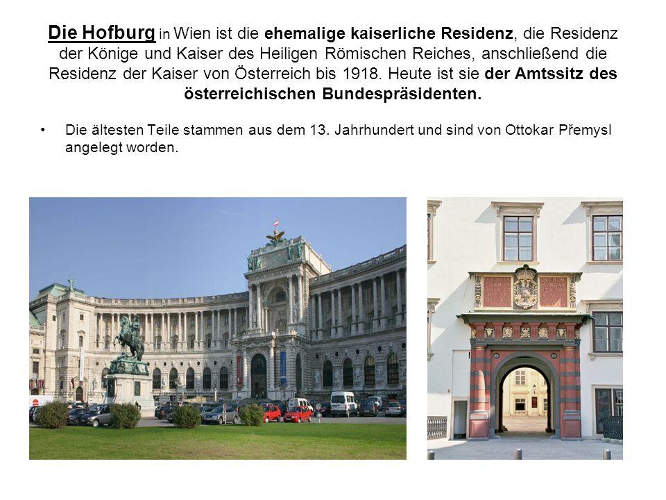 Die Hofburg in Wien ist die ehemalige kaiserliche Residenz, die Residenz der Könige und Kaiser des Heiligen Römischen Reiches, anschließend die Residenz der Kaiser von Österreich bis 1918. Heute ist sie der Amtssitz des österreichischen Bundespräsidenten.