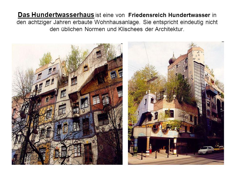 Das Hundertwasserhaus ist eine von Friedensreich Hundertwasser in den achtziger Jahren erbaute Wohnhausanlage.