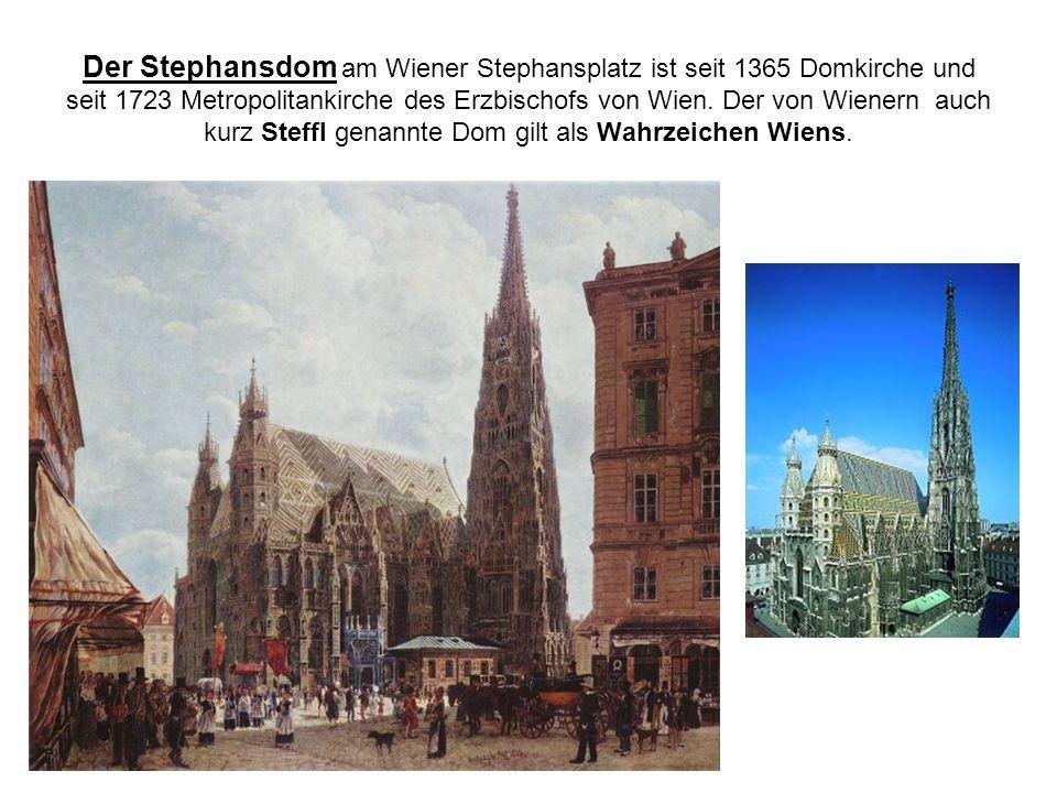 Der Stephansdom am Wiener Stephansplatz ist seit 1365 Domkirche und seit 1723 Metropolitankirche des Erzbischofs von Wien.