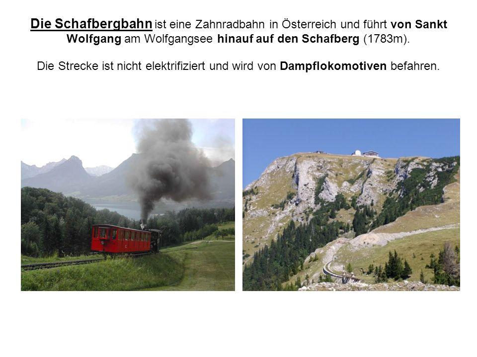 Die Schafbergbahn ist eine Zahnradbahn in Österreich und führt von Sankt Wolfgang am Wolfgangsee hinauf auf den Schafberg (1783m).