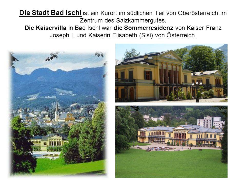 Die Stadt Bad Ischl ist ein Kurort im südlichen Teil von Oberösterreich im Zentrum des Salzkammergutes.