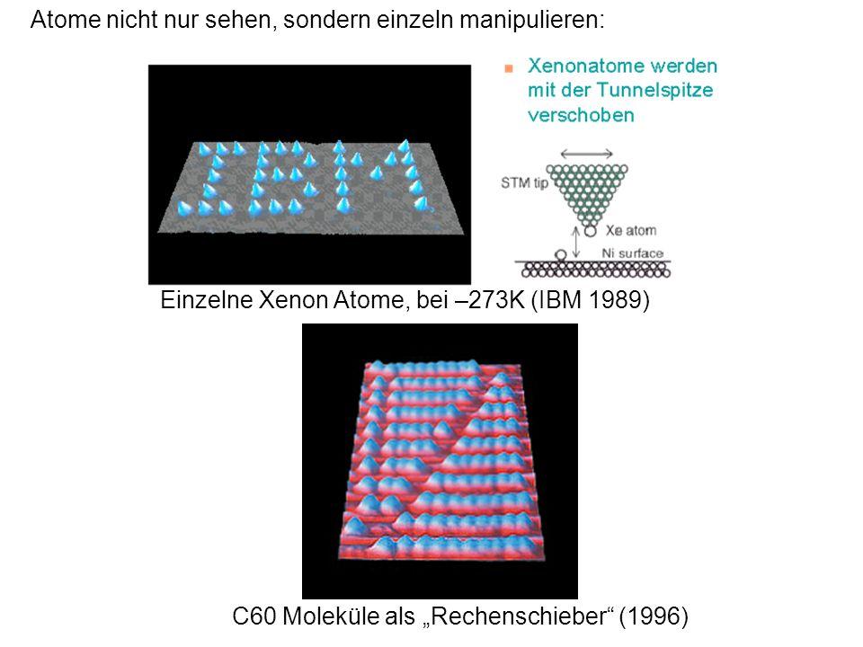 Atome nicht nur sehen, sondern einzeln manipulieren: