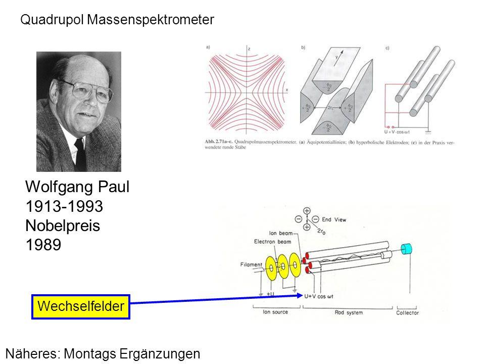 Wolfgang Paul 1913-1993 Nobelpreis 1989 Quadrupol Massenspektrometer