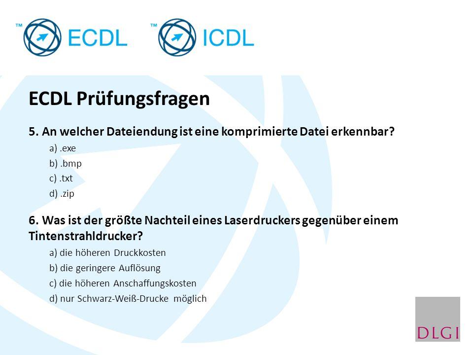 ECDL Prüfungsfragen 5. An welcher Dateiendung ist eine komprimierte Datei erkennbar a) .exe. b) .bmp.