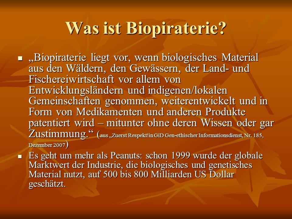 Was ist Biopiraterie