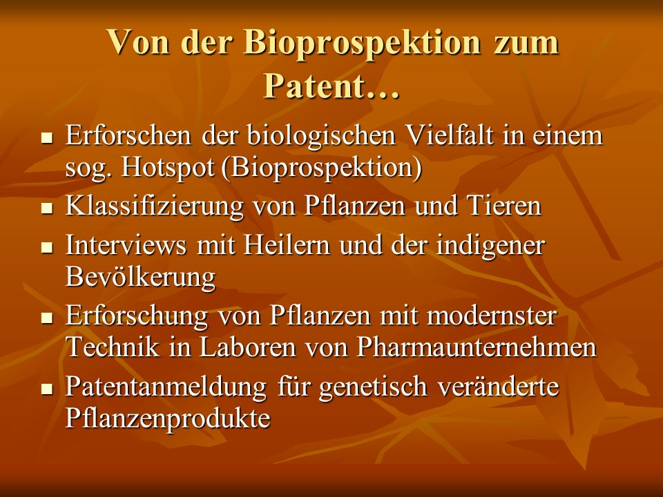 Von der Bioprospektion zum Patent…