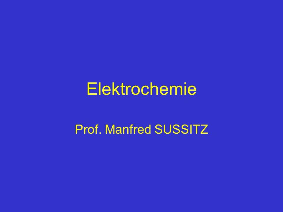 Elektrochemie Prof. Manfred SUSSITZ
