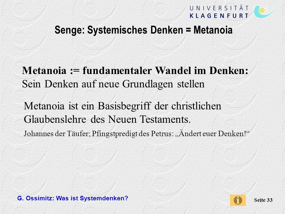 Senge: Systemisches Denken = Metanoia