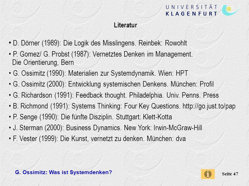 D. Dörner (1989): Die Logik des Misslingens. Reinbek: Rowohlt