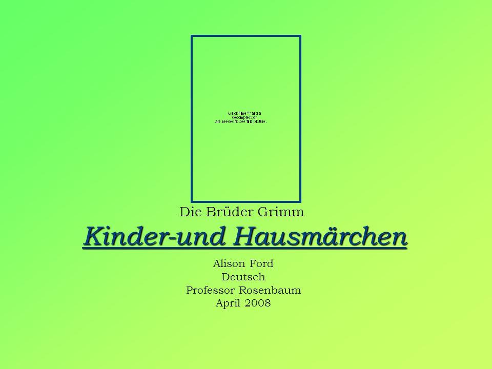 Die Brüder Grimm Kinder-und Hausmärchen