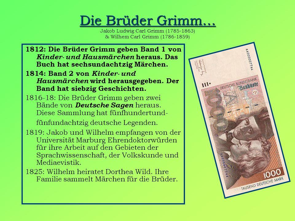 Die Brüder Grimm… Jakob Ludwig Carl Grimm (1785-1863) & Wilhem Carl Grimm (1786-1859)