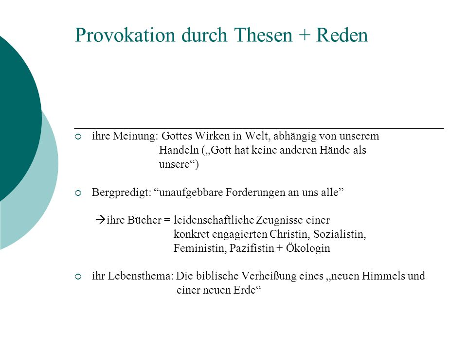 Provokation durch Thesen + Reden