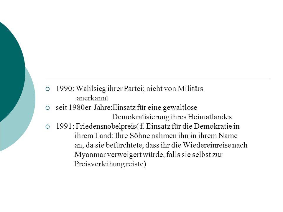 1990: Wahlsieg ihrer Partei; nicht von Militärs