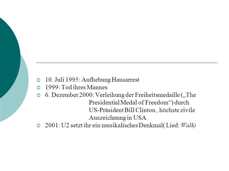 10. Juli 1995: Aufhebung Hausarrest