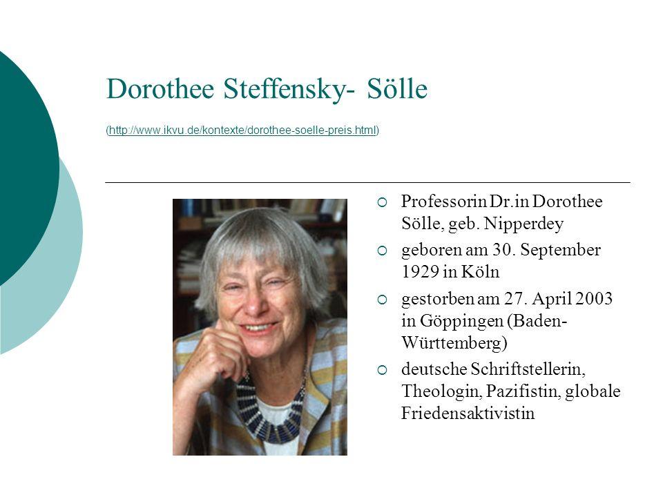 Dorothee Steffensky- Sölle (http://www. ikvu