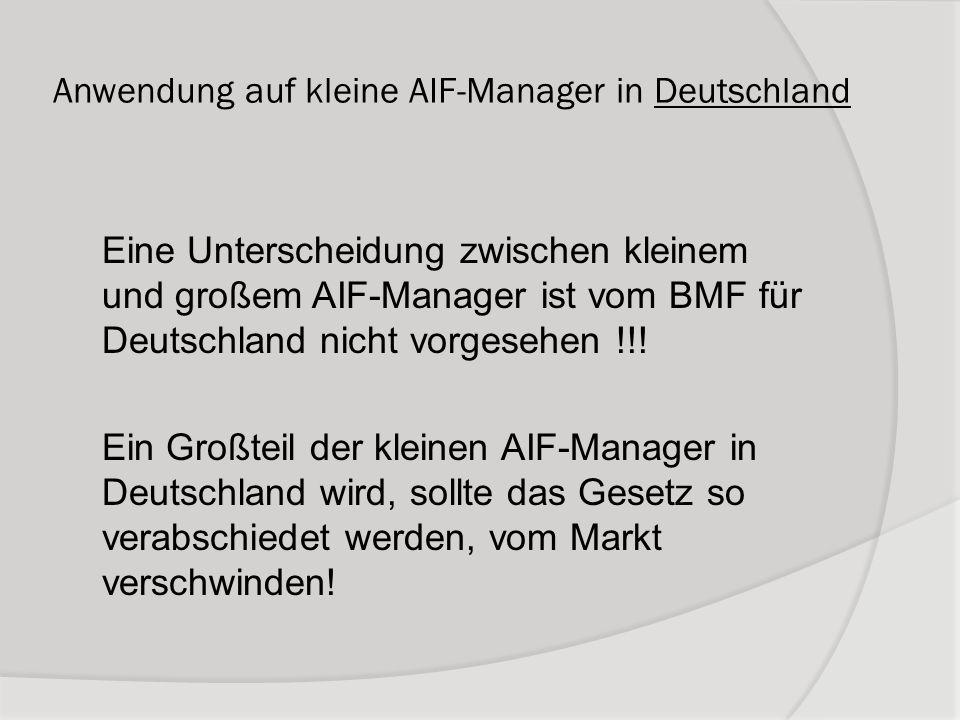 Anwendung auf kleine AIF-Manager in Deutschland