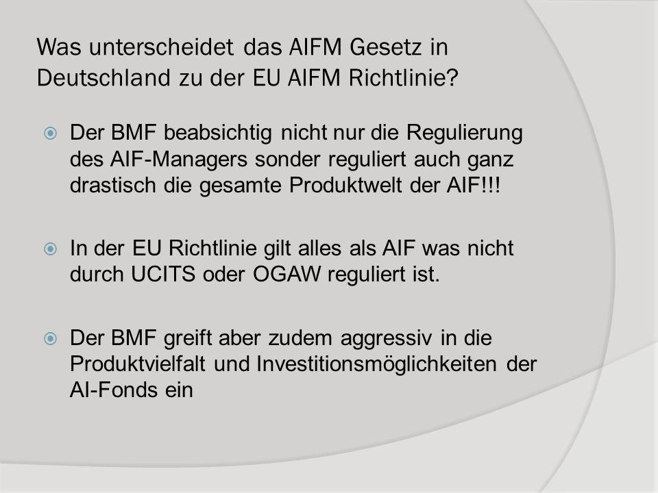 Was unterscheidet das AIFM Gesetz in Deutschland zu der EU AIFM Richtlinie