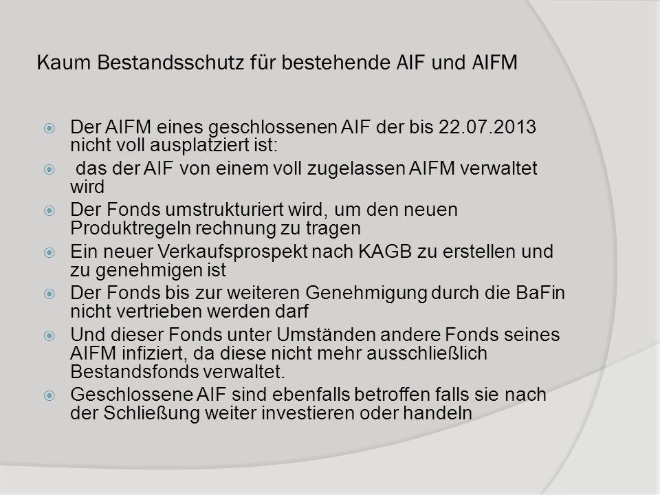 Kaum Bestandsschutz für bestehende AIF und AIFM
