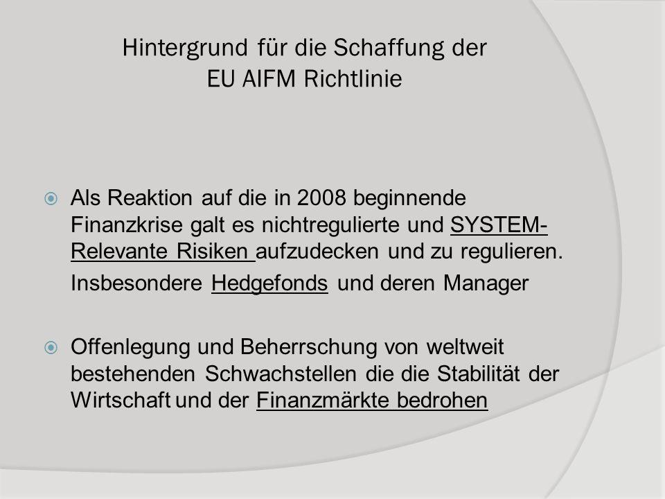 Hintergrund für die Schaffung der EU AIFM Richtlinie