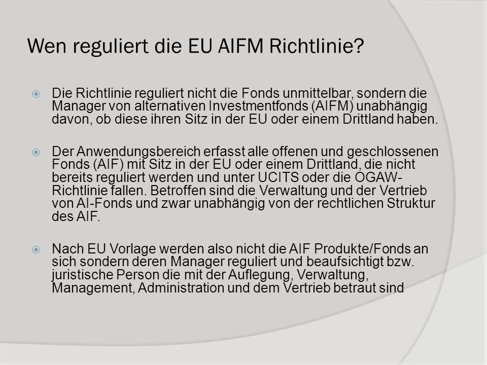 Wen reguliert die EU AIFM Richtlinie