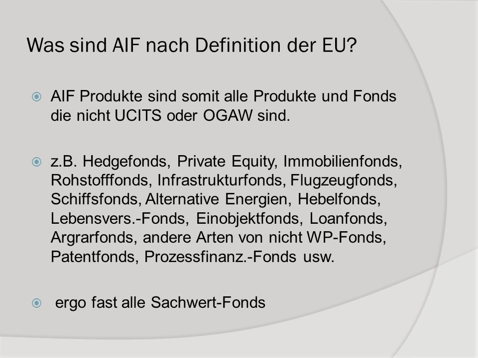 Was sind AIF nach Definition der EU