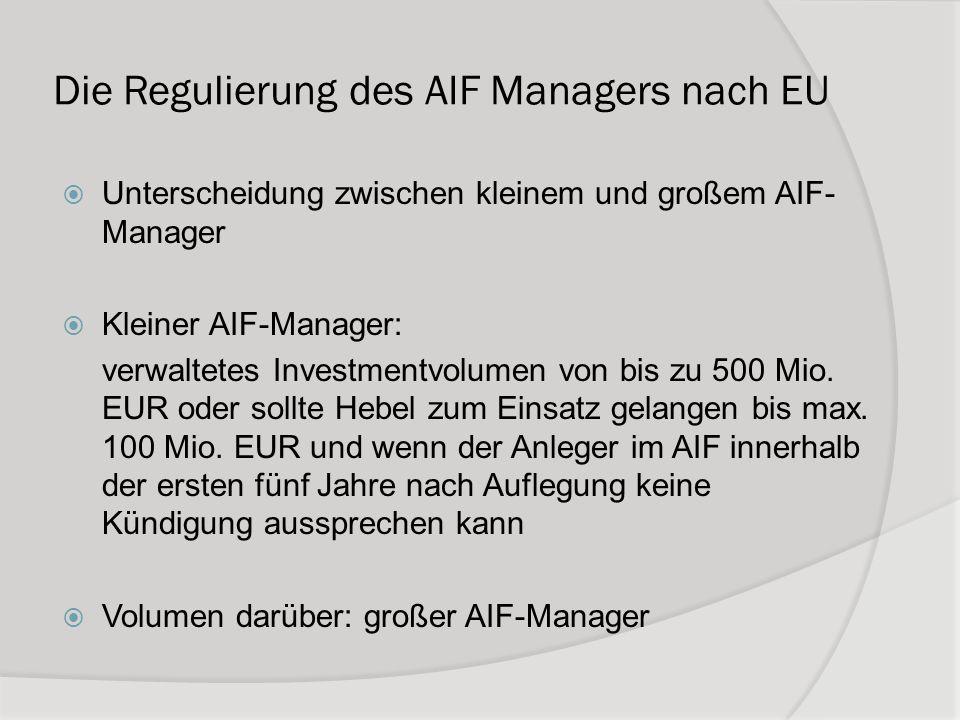 Die Regulierung des AIF Managers nach EU