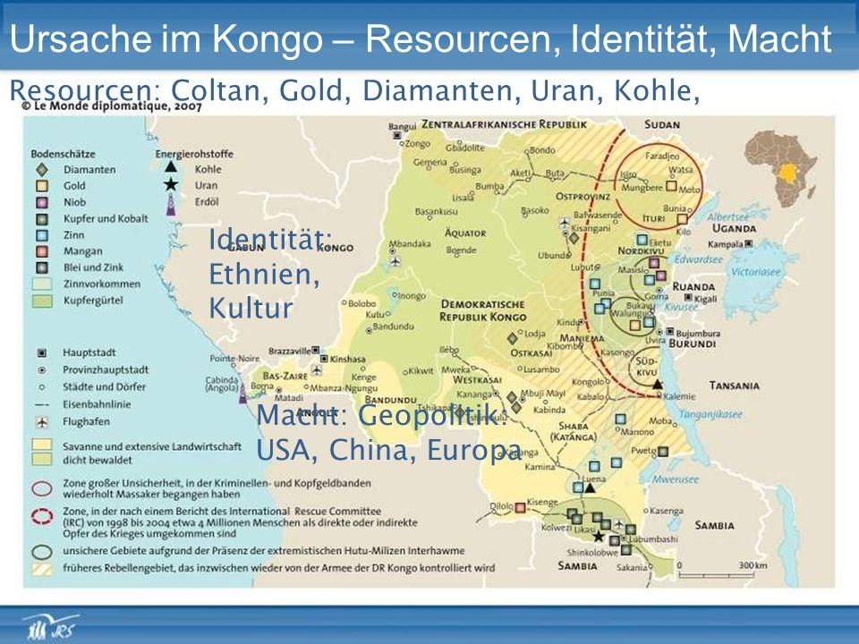 Ursache im Kongo – Resourcen, Identität, Macht