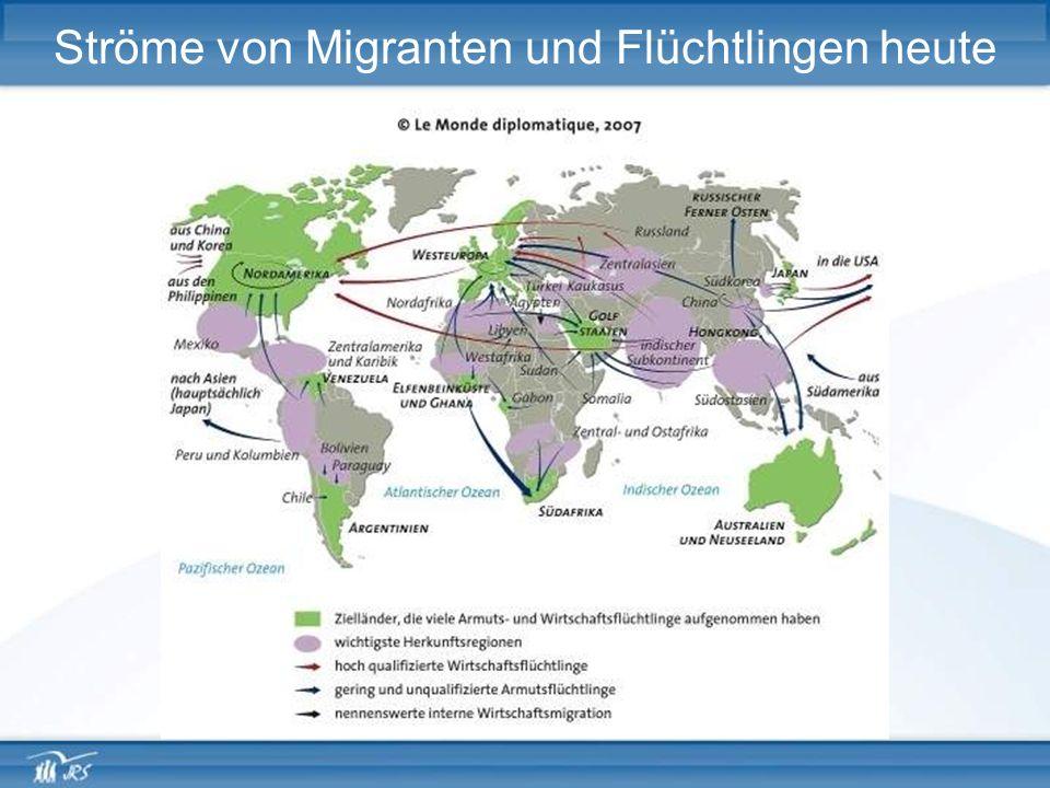 Ströme von Migranten und Flüchtlingen heute