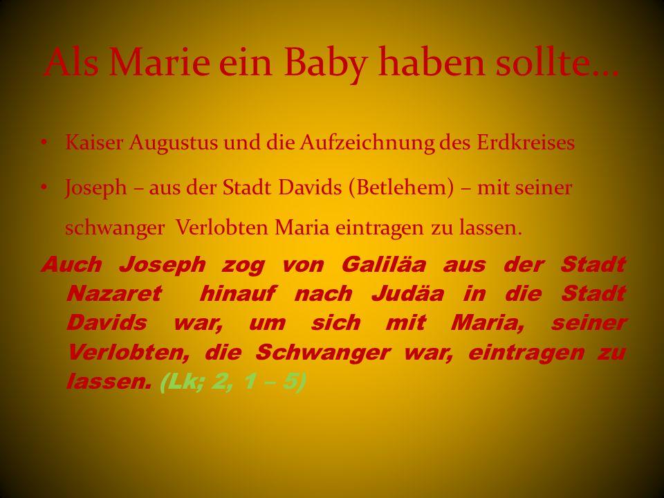 Als Marie ein Baby haben sollte…