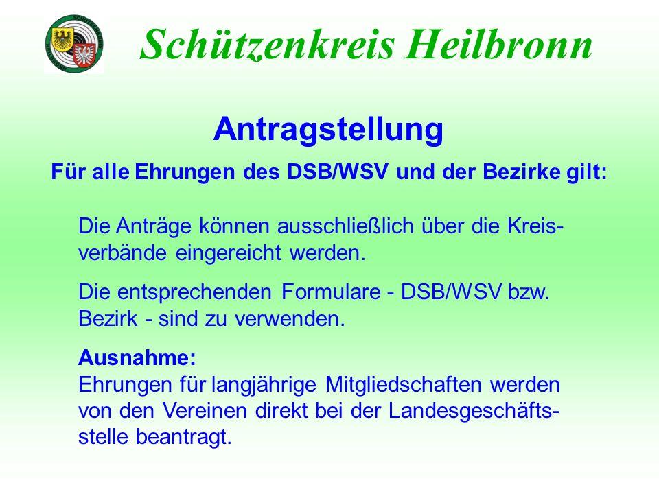 Für alle Ehrungen des DSB/WSV und der Bezirke gilt: