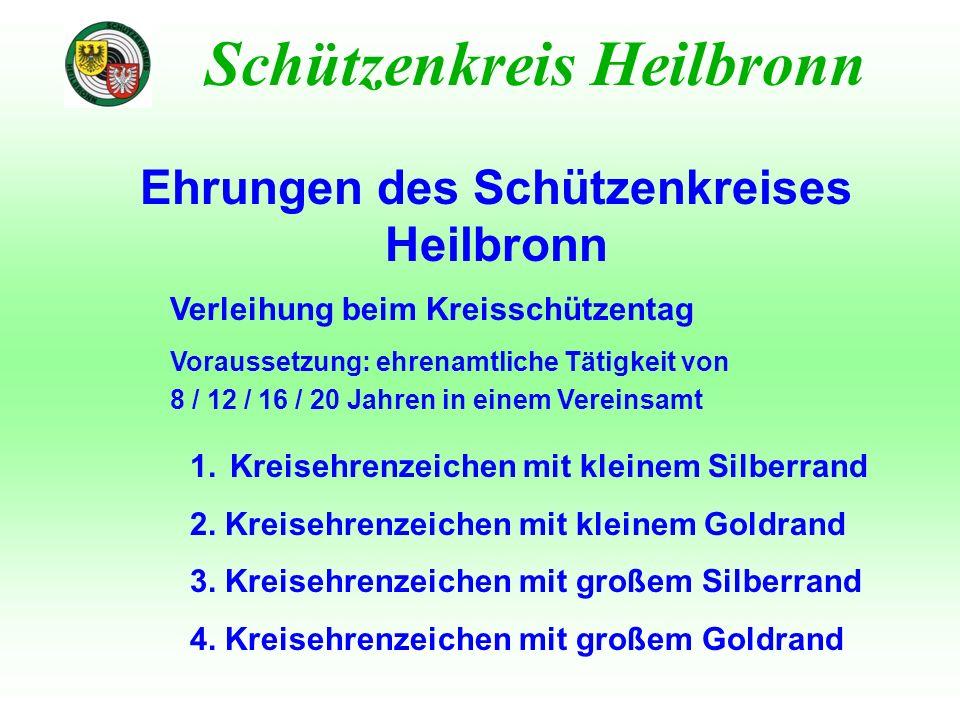 Ehrungen des Schützenkreises Heilbronn