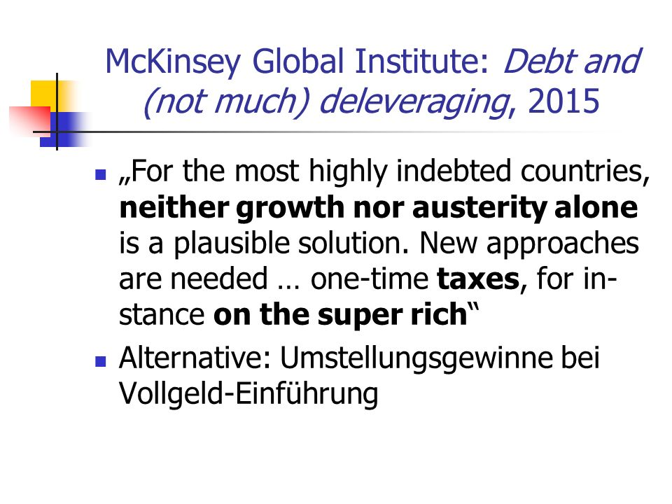 McKinsey Global Institute: Debt and (not much) deleveraging, 2015