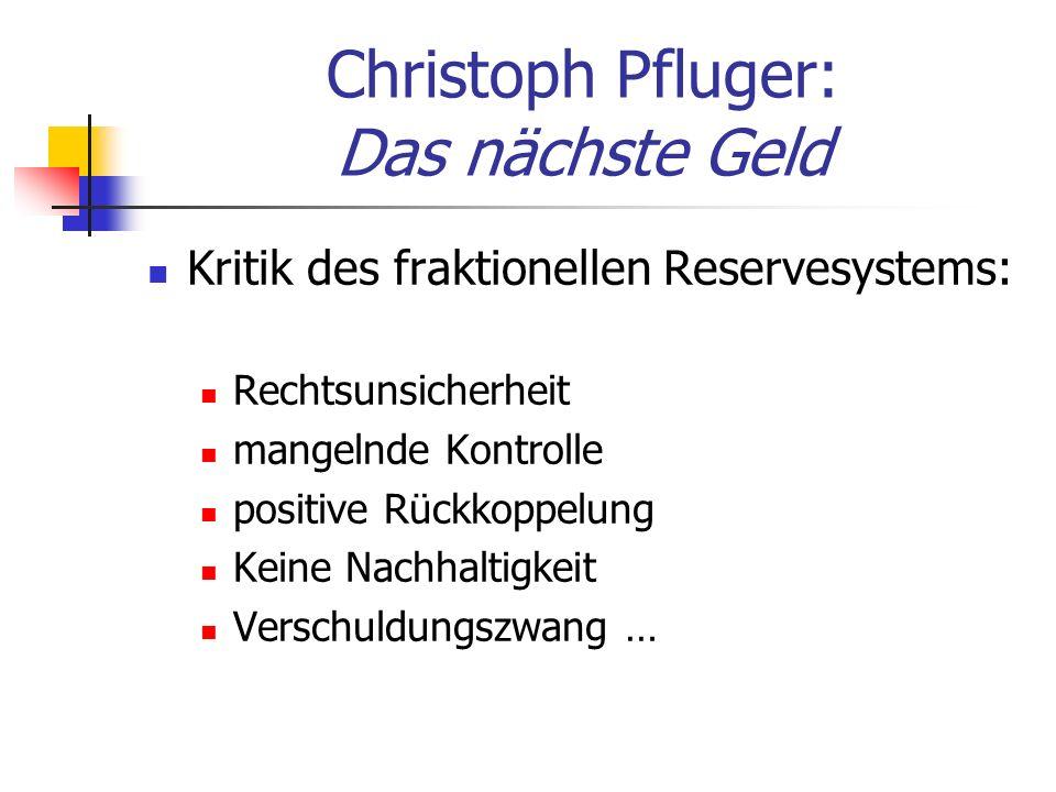 Christoph Pfluger: Das nächste Geld