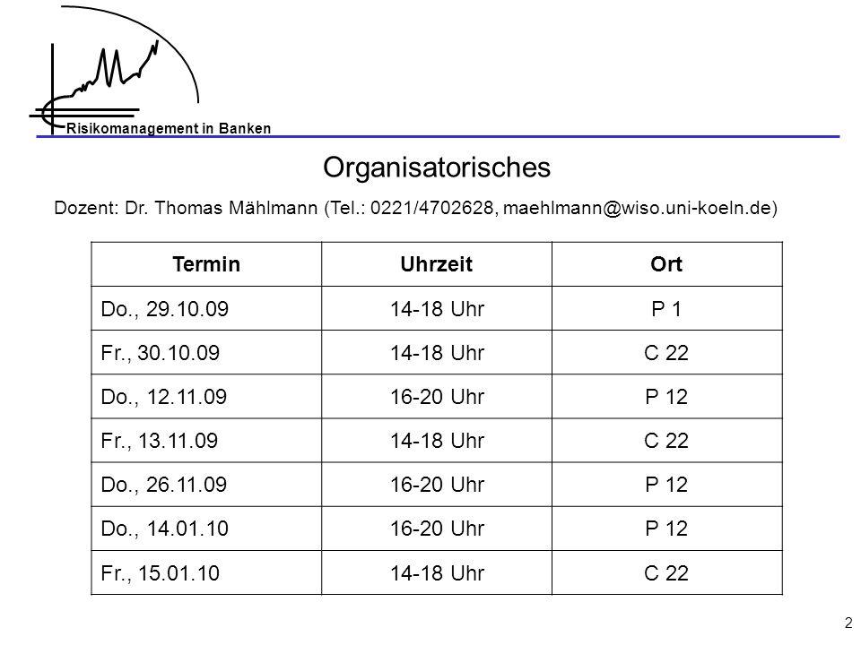 Organisatorisches Termin Uhrzeit Ort Do., 29.10.09 14-18 Uhr P 1