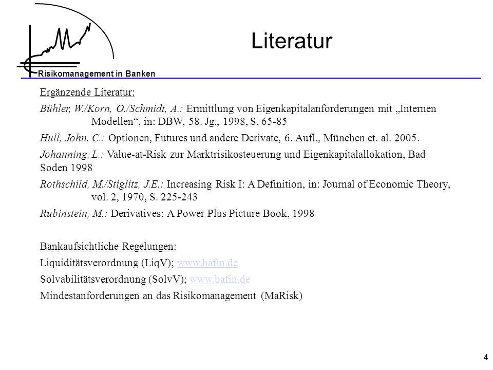 Literatur Ergänzende Literatur:
