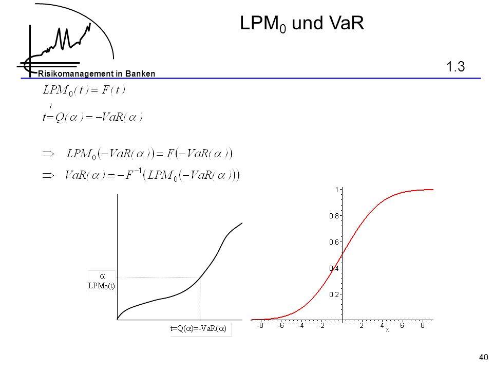LPM0 und VaR 1.3 40
