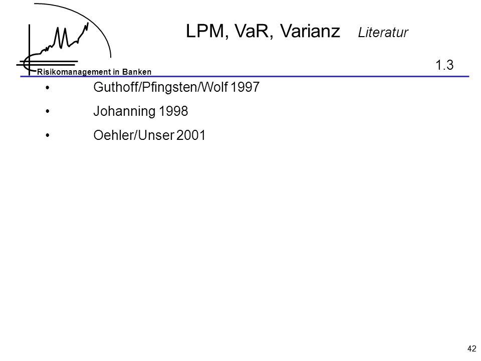 LPM, VaR, Varianz Literatur