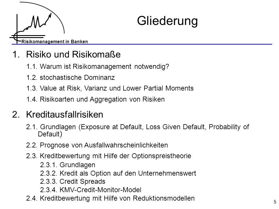 Gliederung Risiko und Risikomaße Kreditausfallrisiken