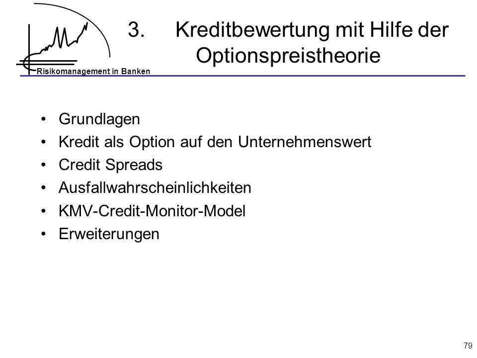 3. Kreditbewertung mit Hilfe der Optionspreistheorie
